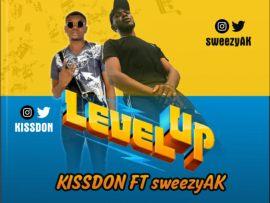 Kissdon ft. SweezyAK - Level Up (Prod. by K.R.A.K.K)