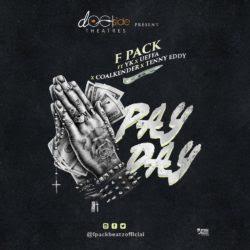 Fpack ft Yk x Ueffa x Coalkender x Tenny Eddy - Pay Day
