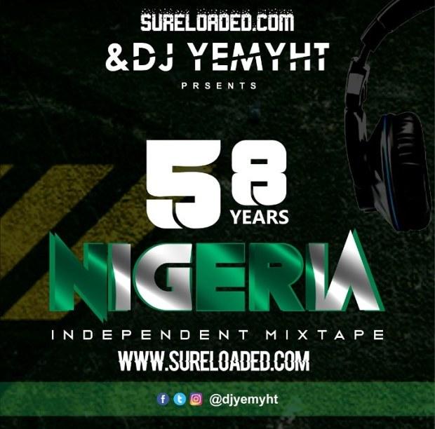 MIXTAPE: DJ Yemyht - Independence Mix