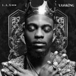 L.A.X – Slow Whine ft. Maleek Berry (Prod By BlaiseBeatz)