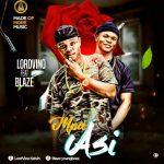 Lordvino-Ft-Blaze-Mpa-Asi Audio Music Recent Posts