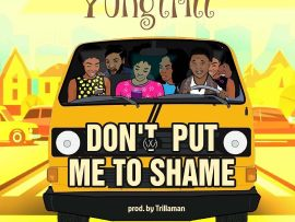 YungTrill - Don't Put Me To Shame