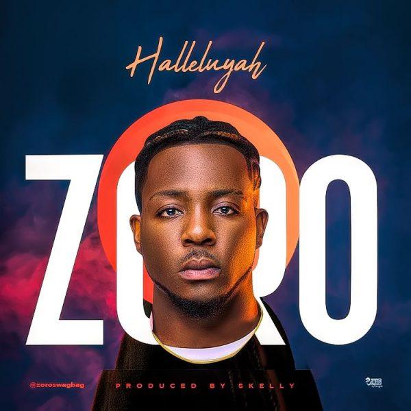 Zoro-–-Hallelujah Audio Music Recent Posts