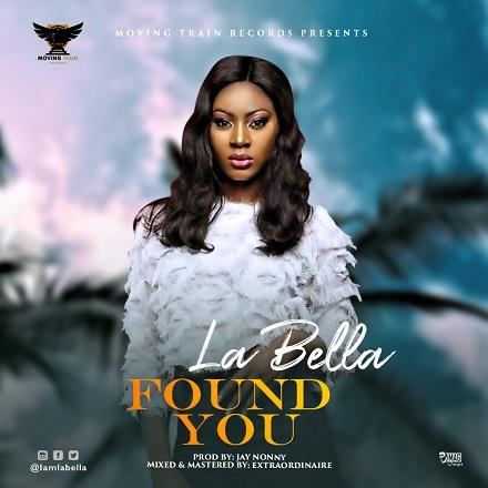 La Bella - Found You