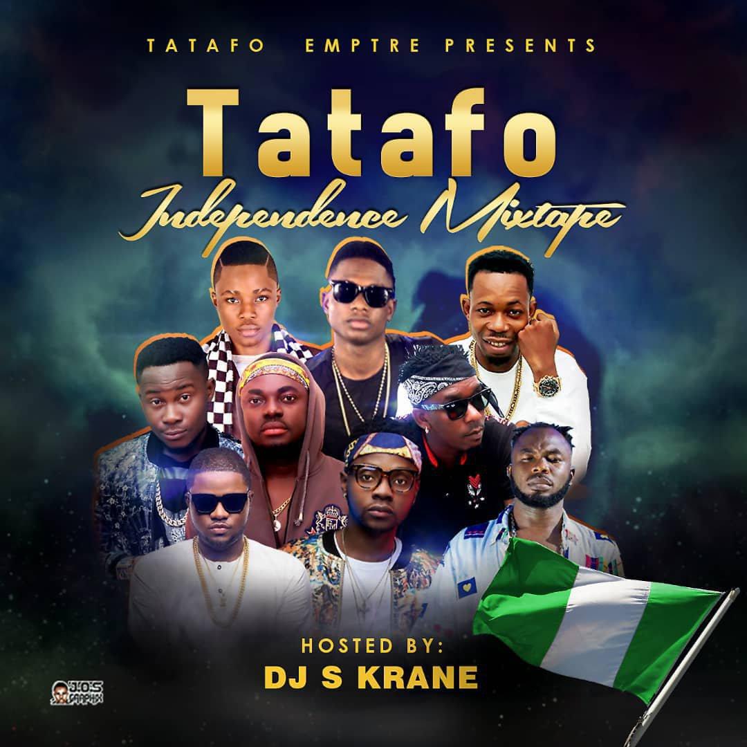 MIXTAPE: DJ S Krane – Tatafo Independence Mix