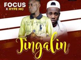 MUSIC: Focus Ft Hype Mc – Tingalin (Prod Jayblack)