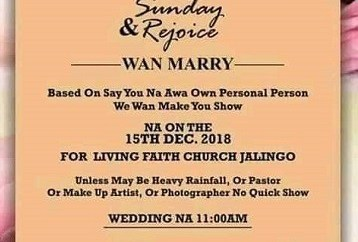This viral wedding invitation card written in pidgin English will leave you in stitches?