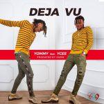 VIDEO & AUDIO: Yommy – Deja Vu ft. Ycee