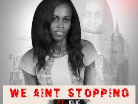 DJ Ann Kay ft. Klic – We Ain't Stopping