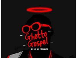 Freebeat Ghetto Gospel (prod. by Eazibitz)