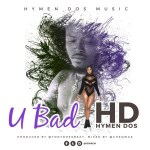 HD-U-Bad-Prod.-Tony-Ross Audio Music
