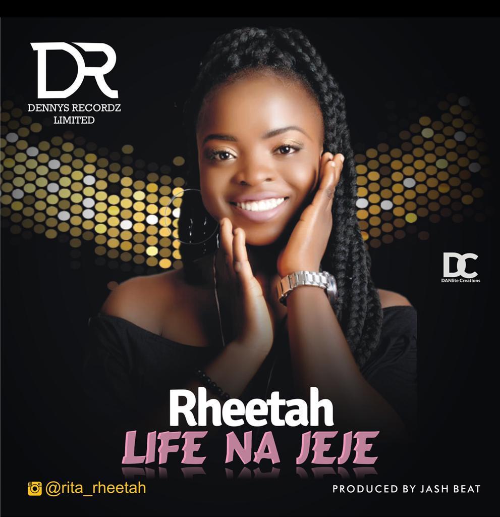 Rheetah - Life Na Jeje