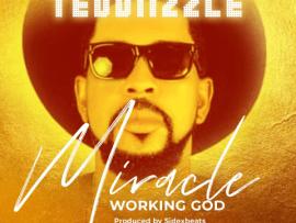 Teddiizzle - Miracle