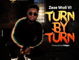 Zeze Woli Vi - Turn by Turn (Prod. by F. Major)