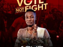 Asho - Vote Not Fight