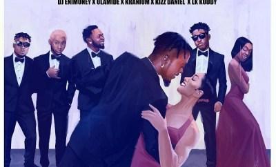 DJ Enimoney – Send Her Money ft. LK Kuddy, Kizz Daniel, Olamide & Kranium