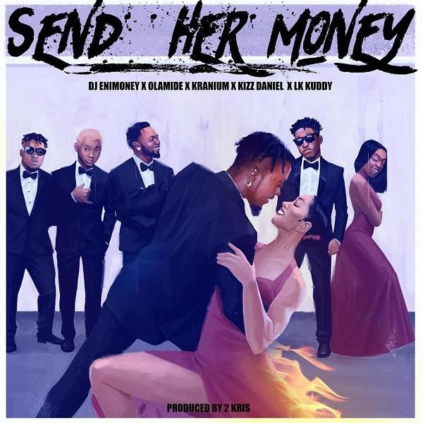 DJ-Enimoney-Send-Her-Money Audio Music