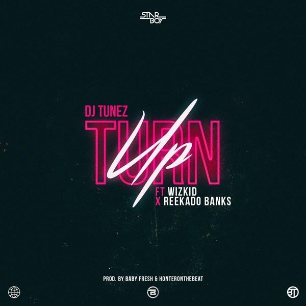 DJ-Tunez-Turn-Up Audio Music Recent Posts