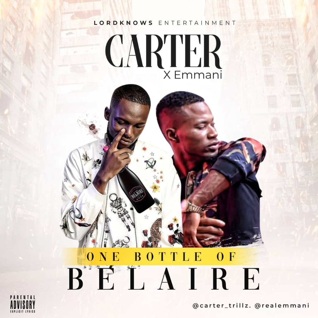 Carter X Emmani - One Bottle of Belaire