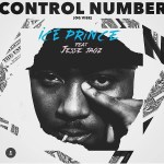 Ice-Prince-Control-Number-Artwork Audio Entertainment Gists Music Recent Posts Singles