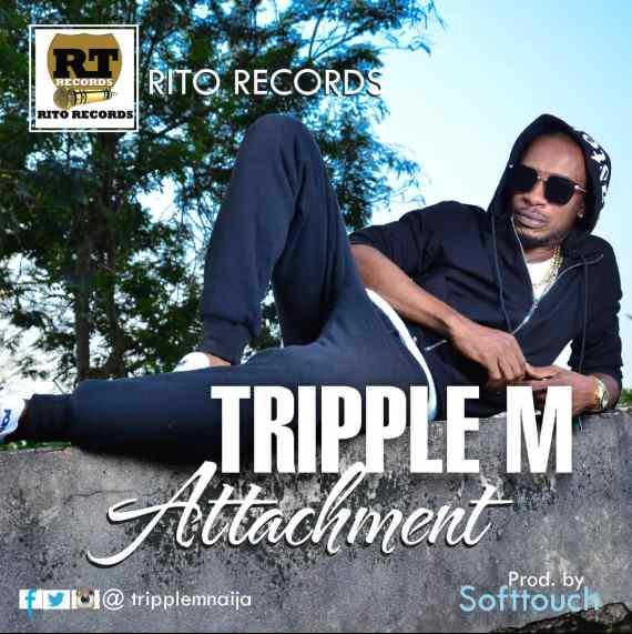 Tripple M - Attachement (Prod by Softtouch)