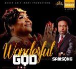 Queen Juli Endee Ft. Samsong – Wonderful God