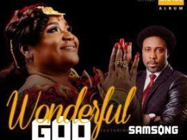 Queen Juli Endee Ft. Samsong - Wonderful God