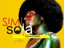Seunfunmi - Simi Sola (Prod. by Roe Magiq)