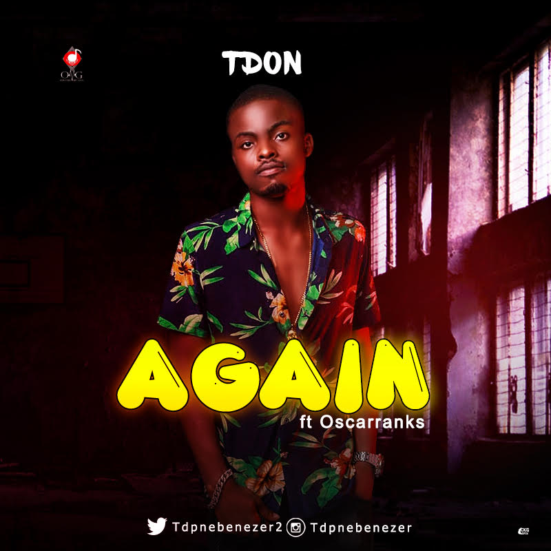 Tdon-ft-Osacrranks-Again Audio Music Recent Posts