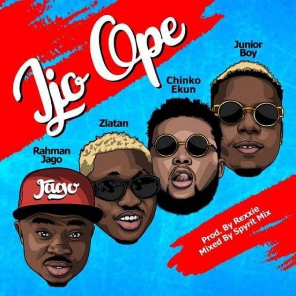 Rahman Jago – Ijo Ope ft. Zlatan, Chinko Ekun, Junior Boy