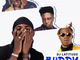 Dj Latitude ft. Ghash, Cnatty & Oxlade - Buddy