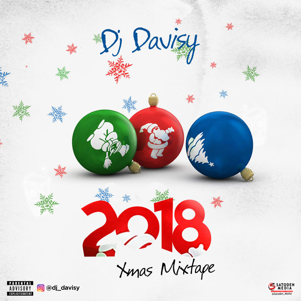 MIXTAPE: DJ Davisy - 2018 Xmas Mix