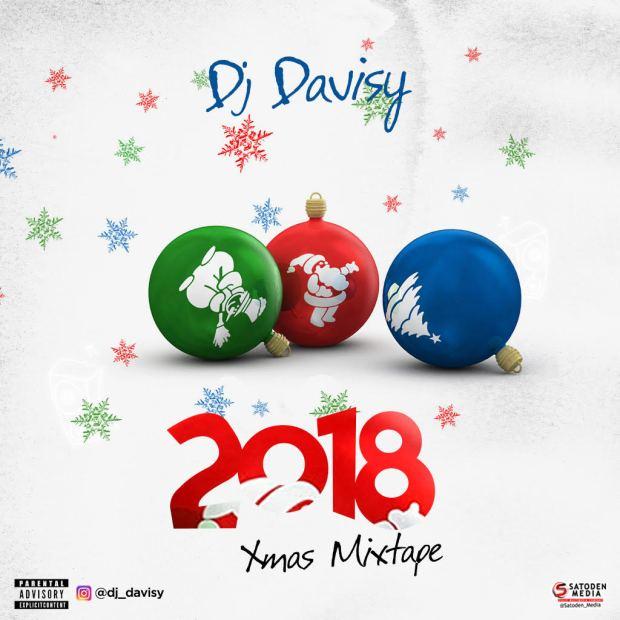 MIXTAPE: DJ Davisy - 2018 Xmas Mix