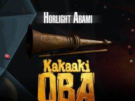 Horlight Abami – Kakaaki Oba