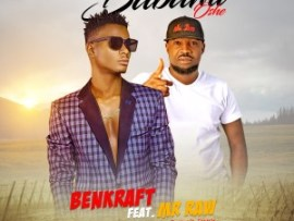 Benkraft ft Mr Raw - Babami Oshe