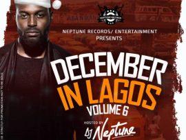 MIXTAPE: DJ Neptune – December In Lagos Vol 6 Mixtape