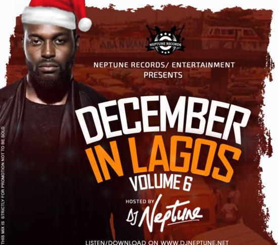 DJ-Neptune-December-In-Lagos-Vol-6-Mixtape-e1546435715387-550x484 Mixtapes