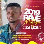MIXTAPE: Dj Lice – 2019 Rave Mix (Vol. 1)