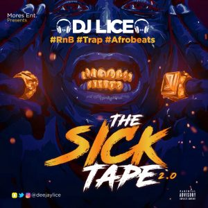 MIXTAPE: Dj Lice – The Sick Tape 2.0