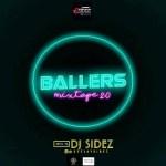 MIXTAPE: DJ Sidez – Ballers Mixtape 2.0