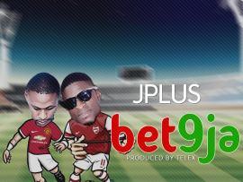 JPlus - Bet9ja (Prod. Telex)