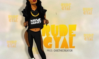 Nayme Harvey - Rude Gyal