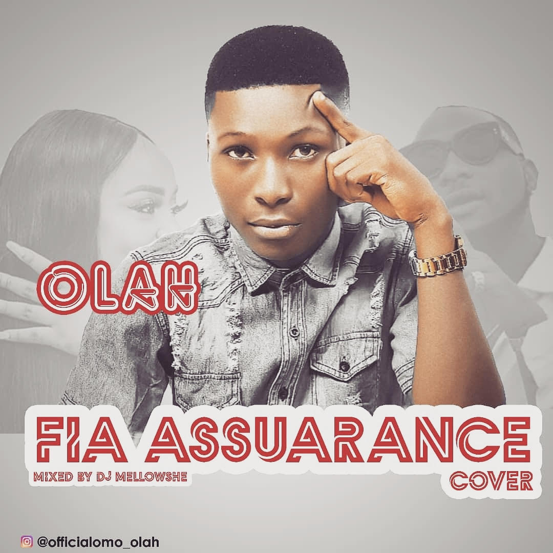 Olah-Fia-Assurance-Cover Audio Music