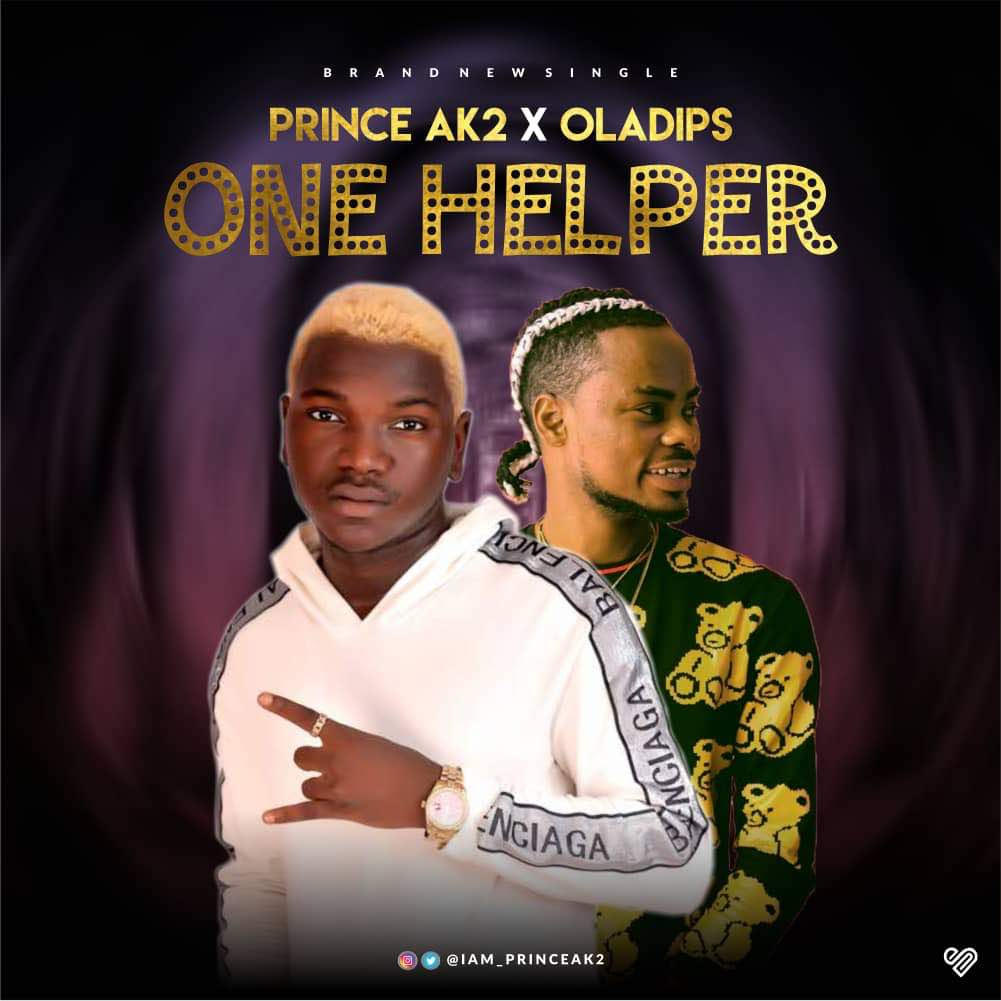 Prince-AK2-Oladips-One-Helper Audio Music