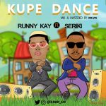 Runny Kay x Seriki – Kupe Dance