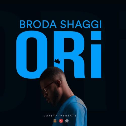 Broda Shaggi — Ori