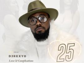 MIXTAPE: DJREXYO – 25 (Love & Complication)