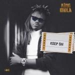 King Mola – Keep On
