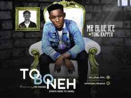 Mr Blue Ice - Tobeneh