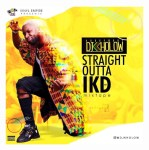 MIXTAPE: DJ Kholow - Straight Outta IKD (Vol. 1)